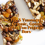 Top 3 Yummiest, Organic, Good-For-You Protein Bars