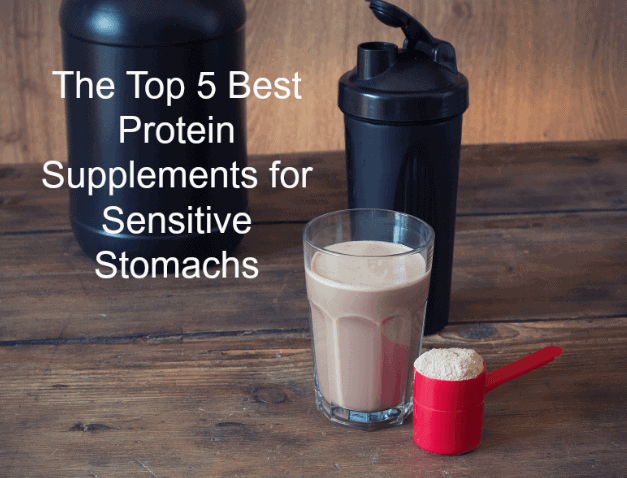 The Top 5 Best Protein Supplements for Sensitive Stomachs