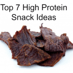 Top 7 High Protein Snack Ideas