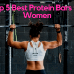 Top 5 Best Protein Bars for Women