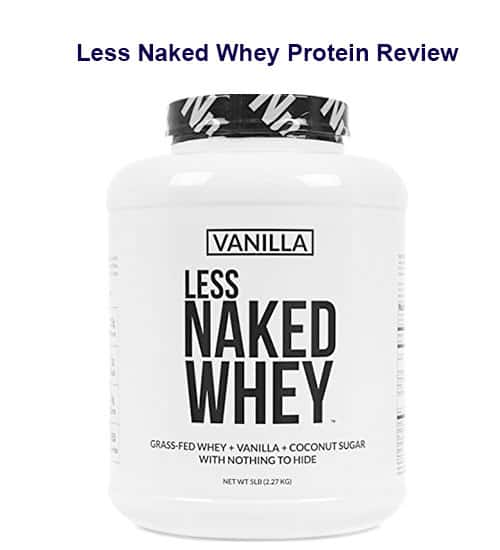The Expert Less Naked Whey Protein Review You'll Love