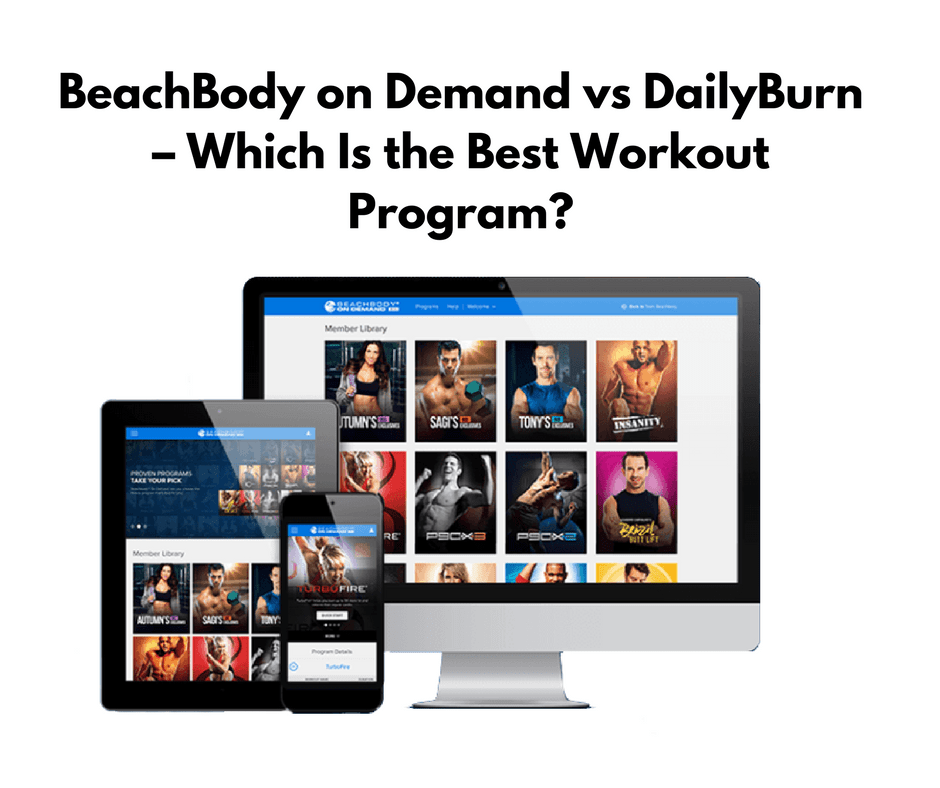 BeachBody on Demand vs DailyBurn – Which Is the Best Workout Program?