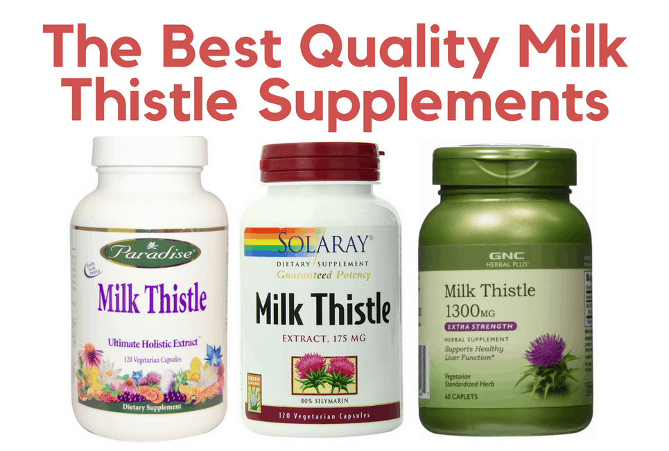 The Best Quality Milk Thistle Supplements to Try in 2019
