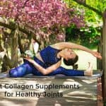 Top 9 Best Collagen Supplements for Healthy Joints