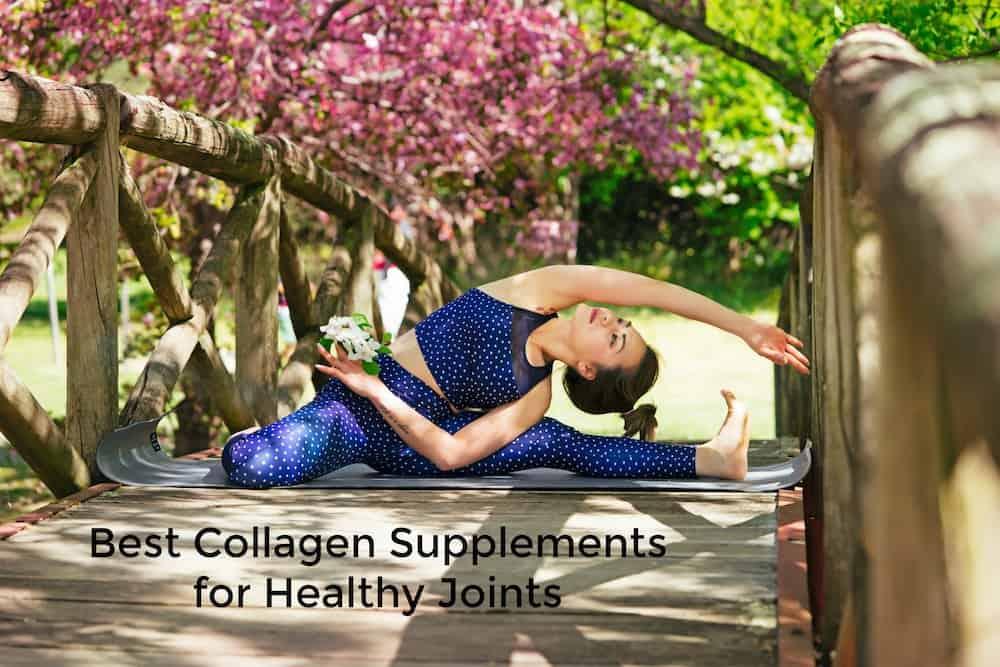 Top 9 Best Collagen Supplements for Healthy Joints