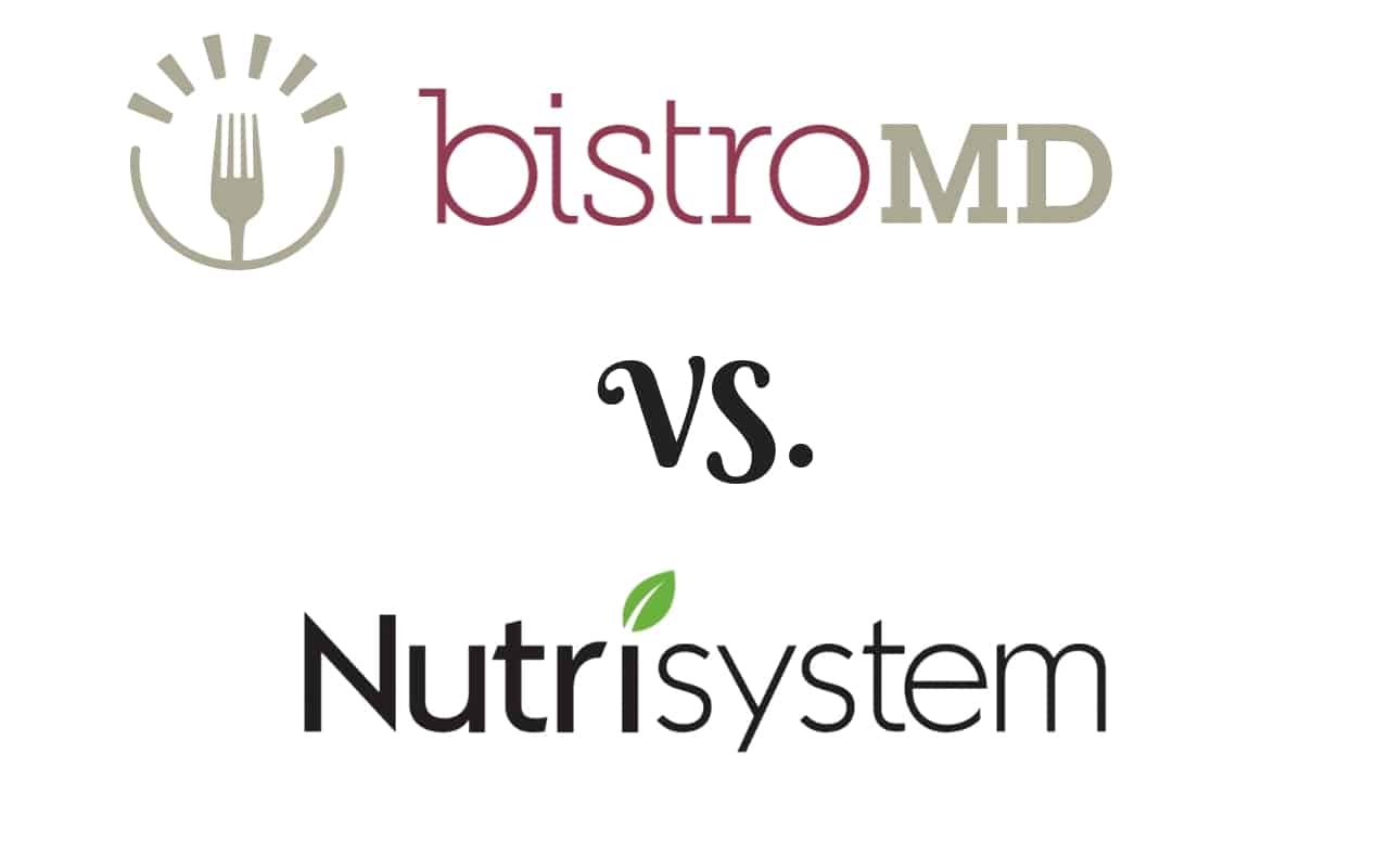 BistroMD vs Nutrisystem Compared [Aug 2019] | Which Diet Plan Is Better?