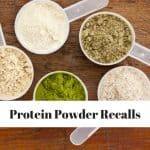 Protein Powder Recalls for 2019: What Brands Made the List and Alternatives to Try
