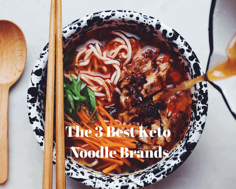 3 Best Keto Noodle Brands