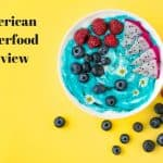 American Superfoods: Which Is The Best Option for You?