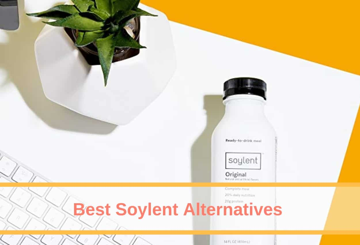 6 Best Soylent Alternatives [Soylent Replacements & Substitutes]