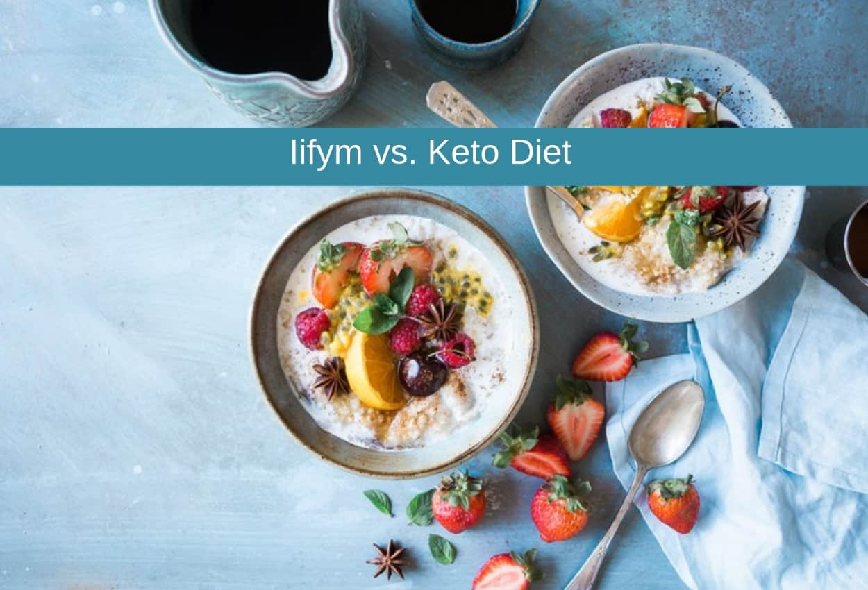 Iifym vs Keto Diet: Which Is The Best Plan for You?