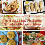 The Best 21 Day Fix Eating Schedule Plans and Ideas
