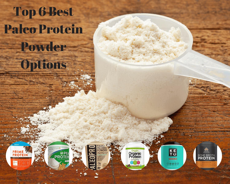 Top 6 Best Paleo Protein Powder Options