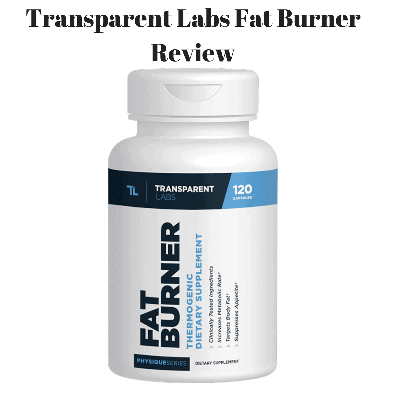 Transparent Labs Fat Burner Review - Should You Go For It?