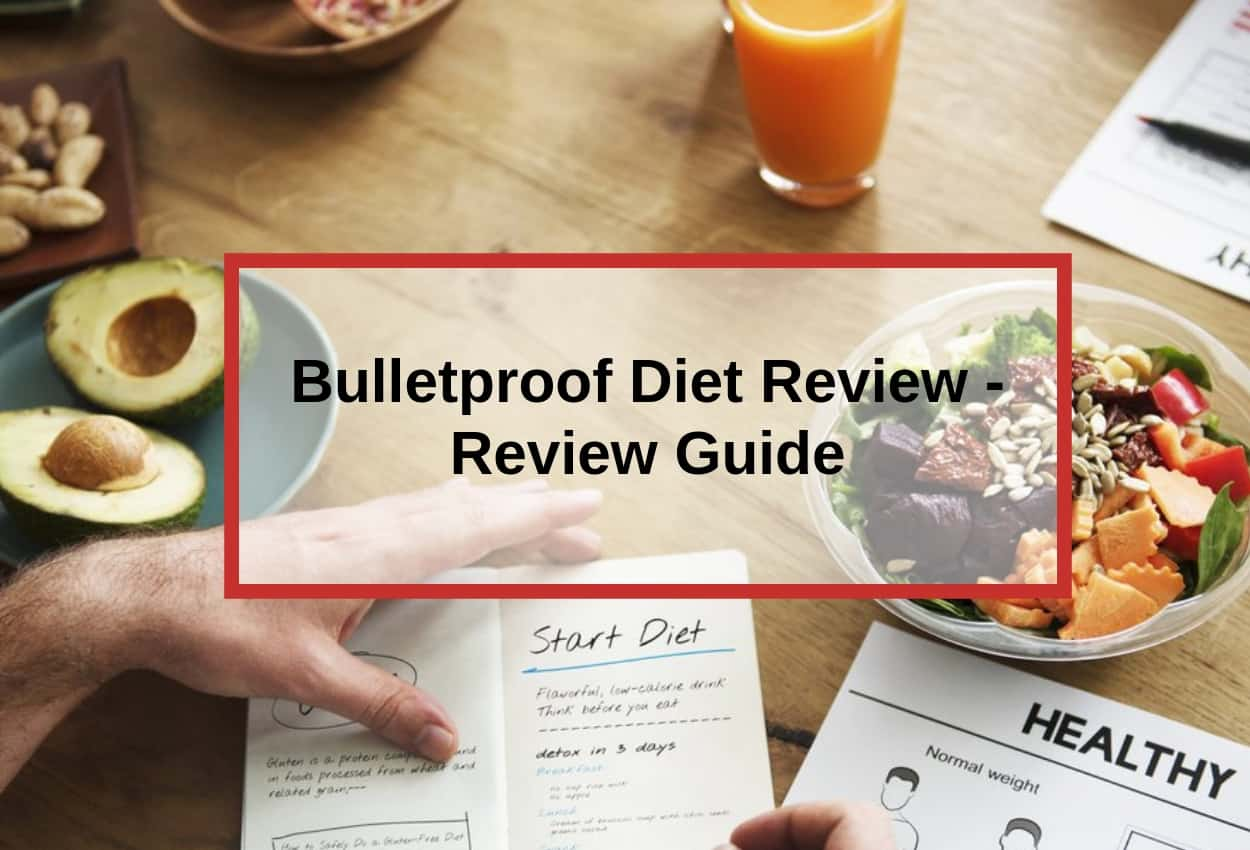 Bulletproof Diet Review