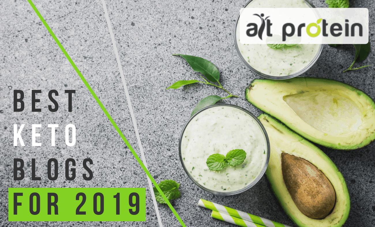 Alt Protein Presents: 19 of the Best Keto Blogs for 2019