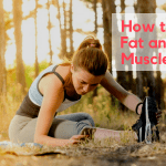How to Burn Fat and Gain Muscle Mass