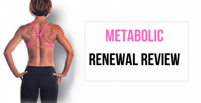 Metabolic Renewal Review